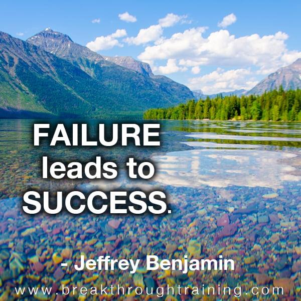 Failure Leads To Success