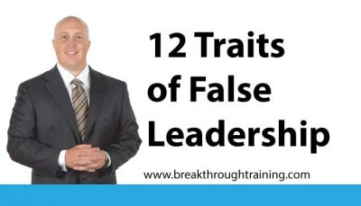 12 Traits of False Leadership