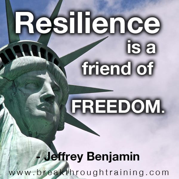 Resilience is a Friend of Freedom.