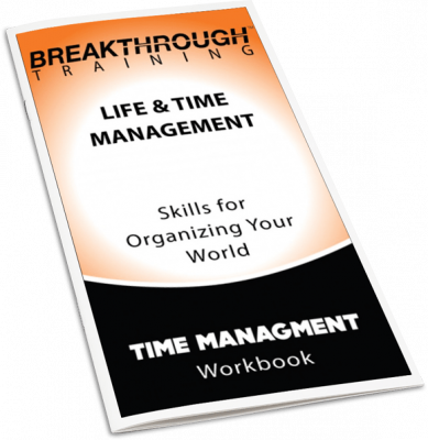 Time Management Workbook - Breakthrough Training