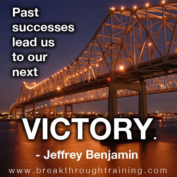 Past successes lead us to our next victory