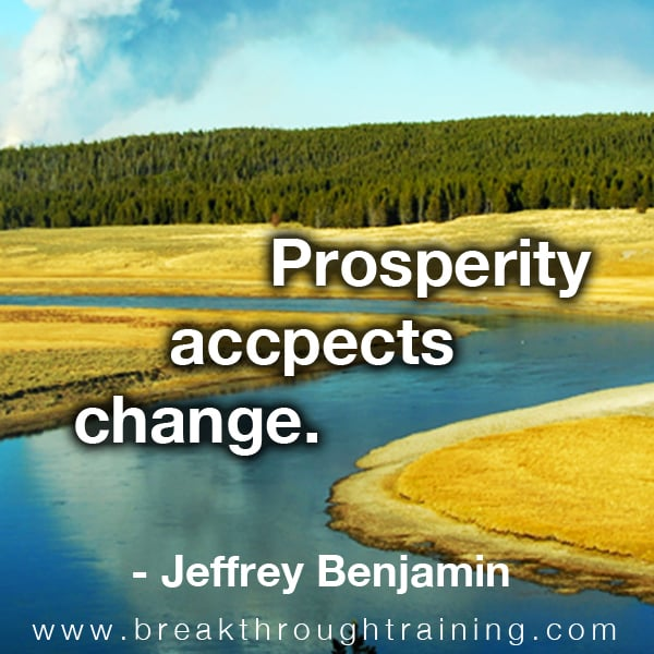 Jeffrey Benjamin prosperity accepts change