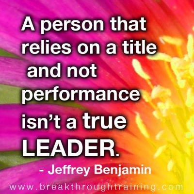 Jeff Benjamin quote on leadership