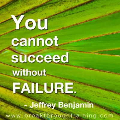 Jeffrey Benjamin quotes you cannot succeed without failure
