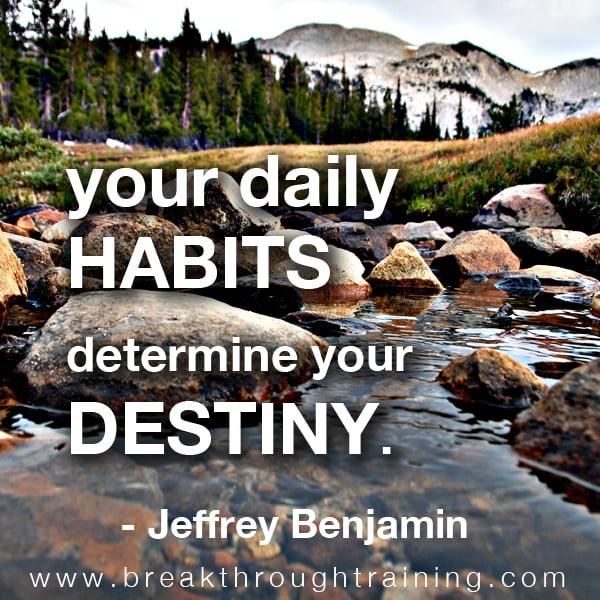 Jeffrey Benjamin quote on habits