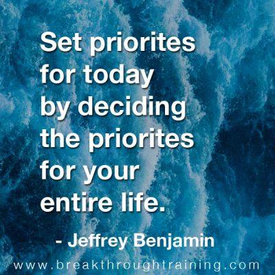 Jeffrey Benjamin quotes about priorities