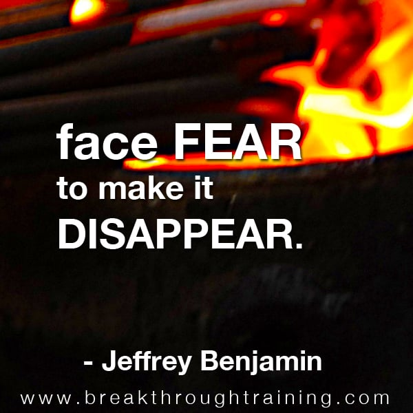 Jeff Benjamin quotes on fear