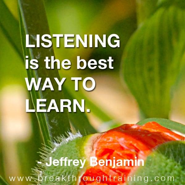 Listening quote by Jeffrey Benjamin