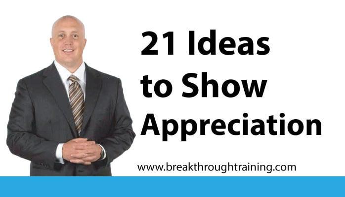 21 Ideas to Show Appreciation