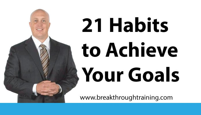 21 Habits to Achieve Your Goals
