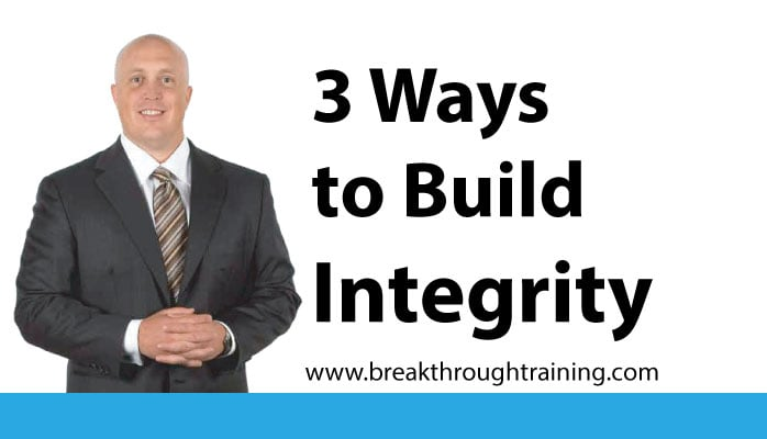 3 Essentials of Integrity