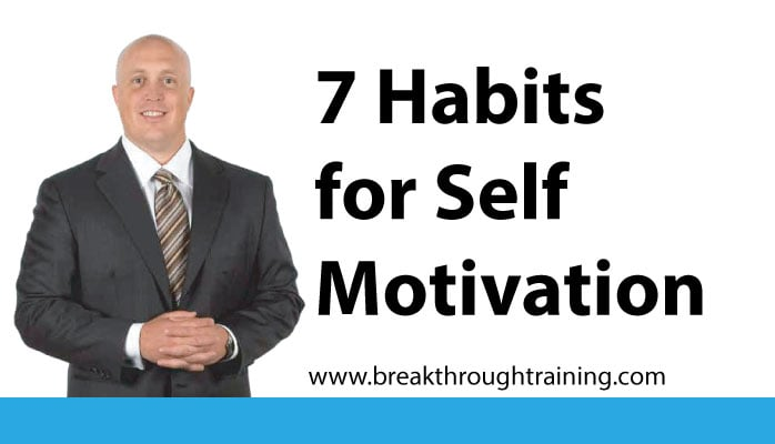7 Habits to Motivate Yourself