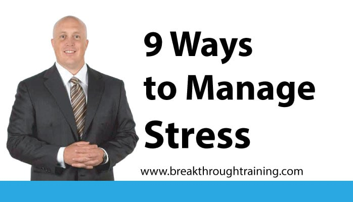 9 Ways to Manage Stress